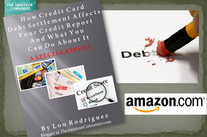 Amazon eBook TAC Blog Picture How Credit Card Debt Settlement Affects Your Credit Report and What You Can Do About It