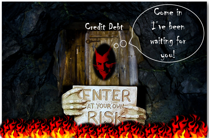 Credit Hell2 Top 10 Reasons Why Credit Is Not Your Friend