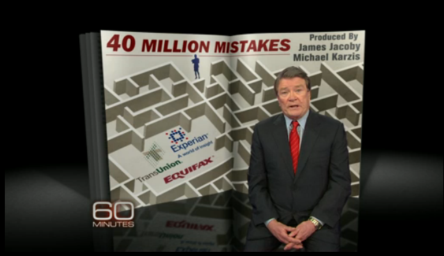 60 Minutes 40 Million Mistakes The ONE Thing to Know About Your Credit Report?  Sorry 60 Minutes – I Don't Think So!