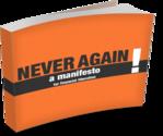Never Again Manifesto